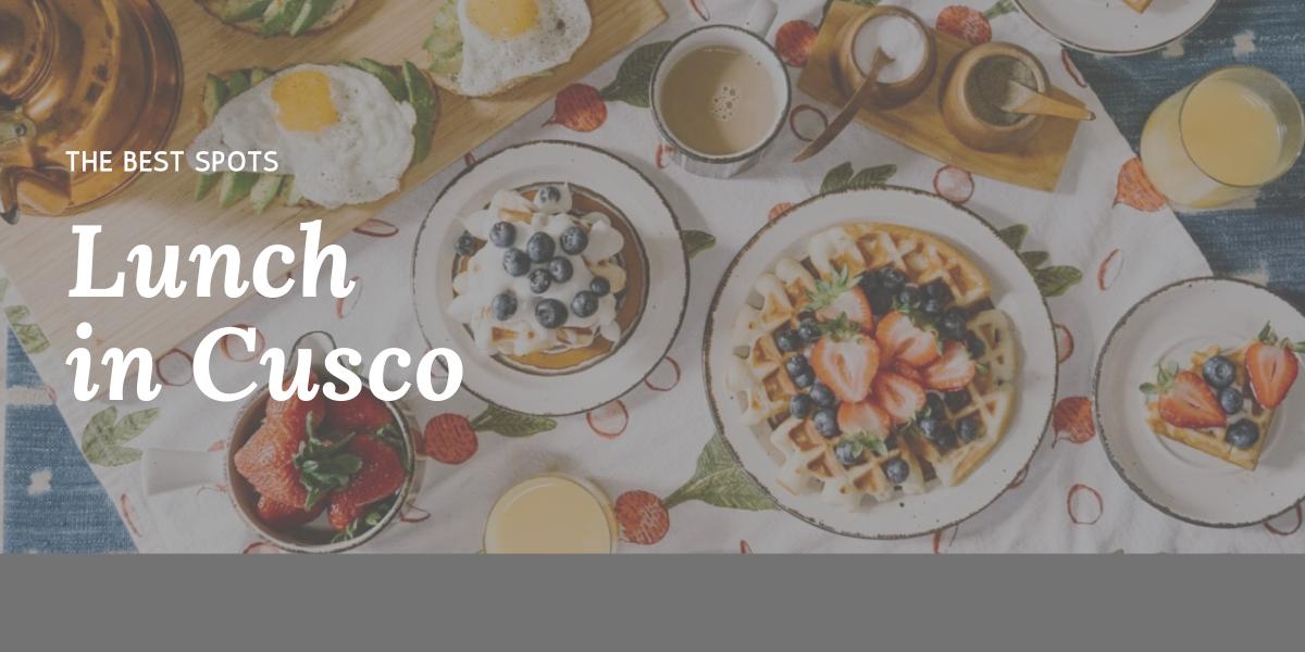 lunch restaurants cusco